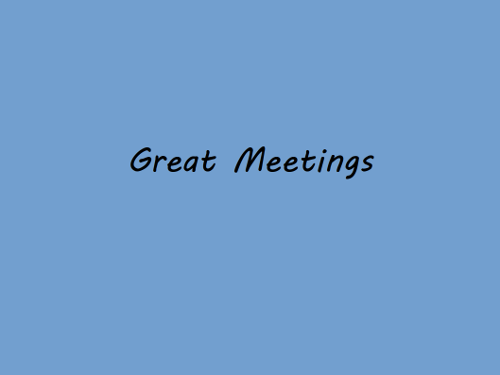 Great Meetings
